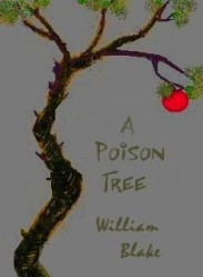 http://www.writeawriting.com/wp-content/uploads/2010/09/Why-did-William-Blake-Write-Wrote-The-Poison-Tree1.jpg